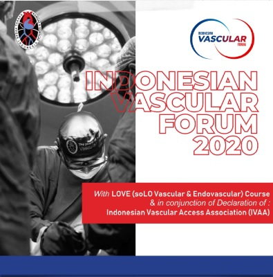 IVF2 with LOVE, Indonesian Vascular Forum 2 with soLO Vascular & Endovascular Course will be on November 2020.